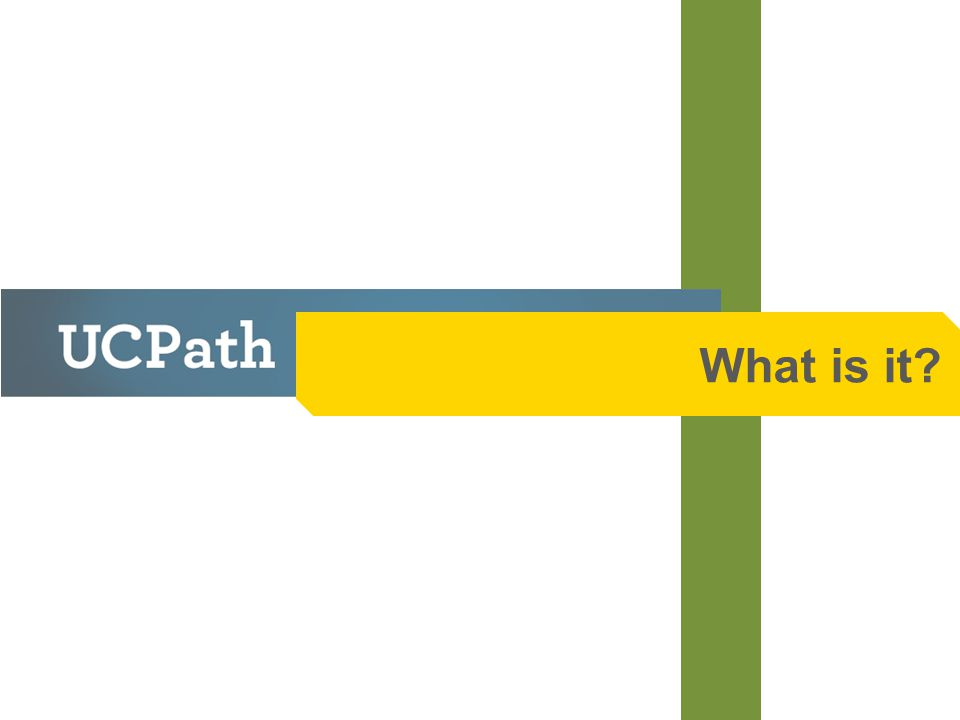 What is UCPath.