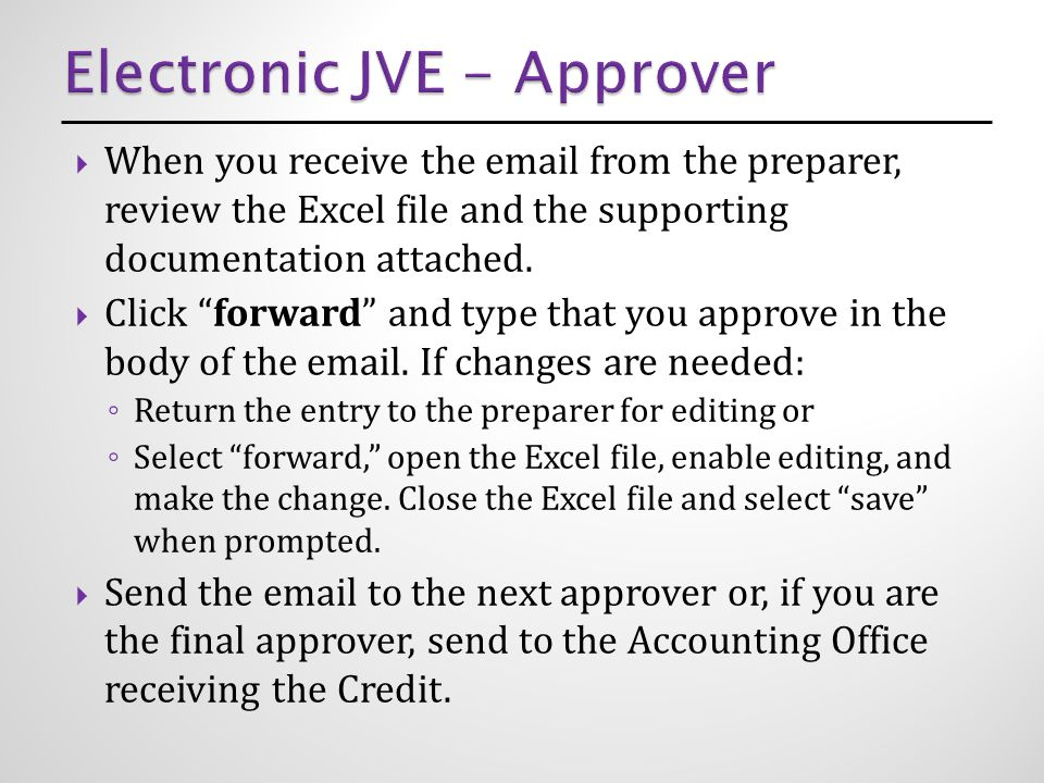  When you receive the email from the preparer, review the Excel file and the supporting documentation attached.