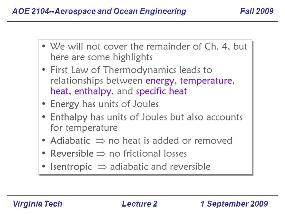 Virginia Tech AOE 2104--Aerospace and Ocean Engineering Fall 2009 1 September 2009Lecture 2