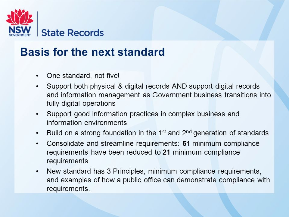 Basis for the next standard One standard, not five! Support both physical & digital records AND support digital records and information management as