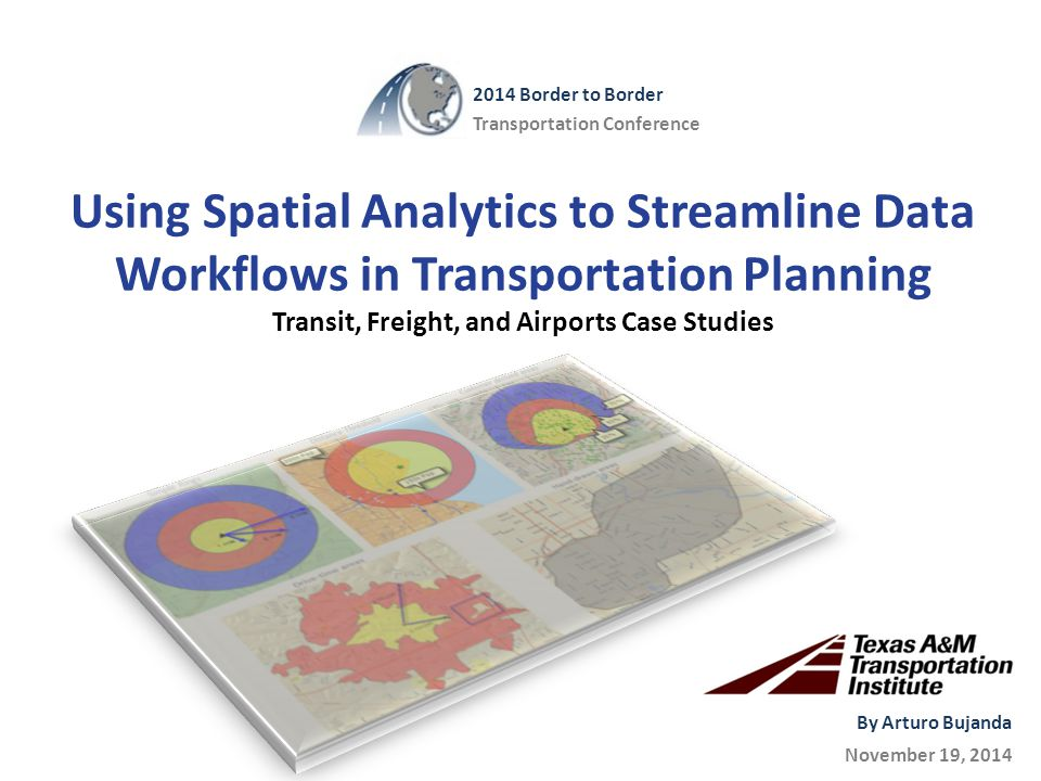 Airports Analysis and Planning: Measuring Surface Accessibility  Project objective: examine and document the role of aviation along the Texas-Mexico border, and identify border-specific issues and challenges.