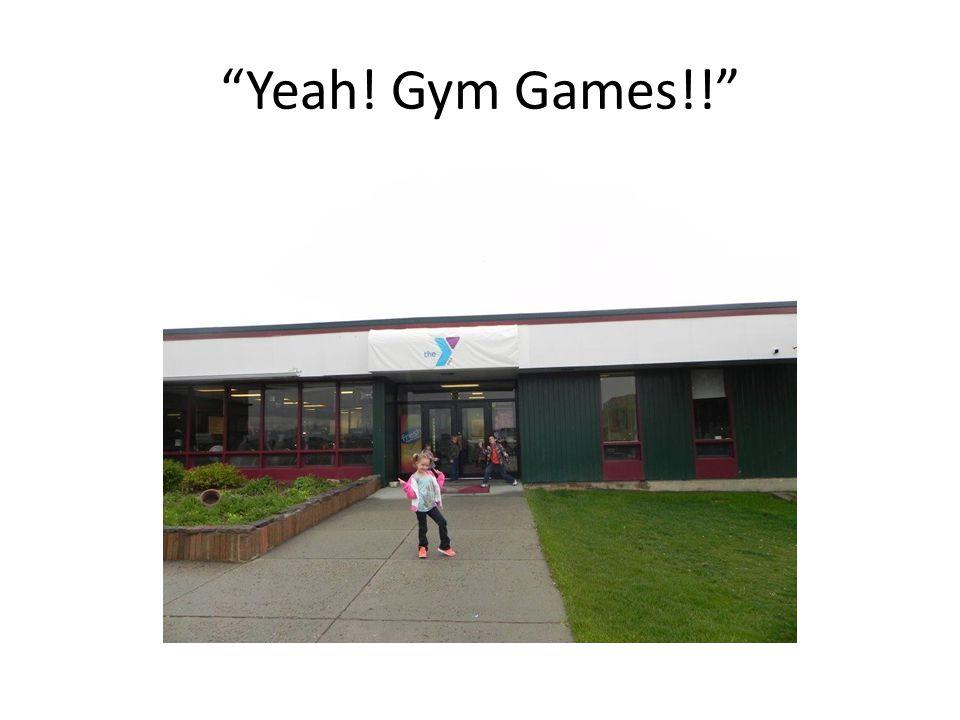Yeah! Gym Games!!