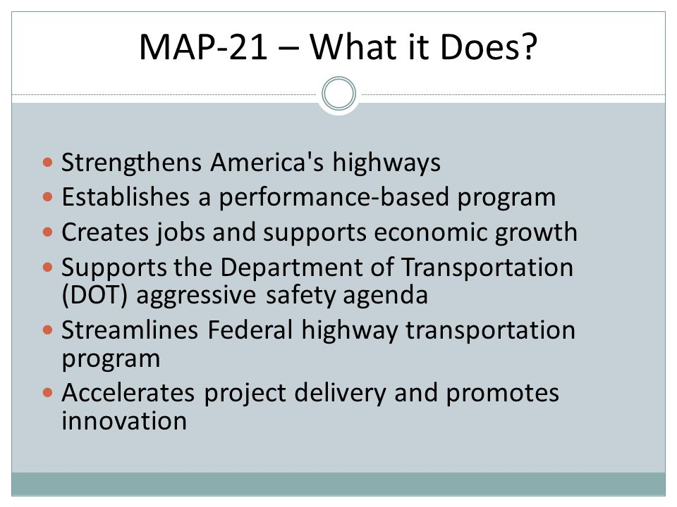 MAP-21 – What it Does.