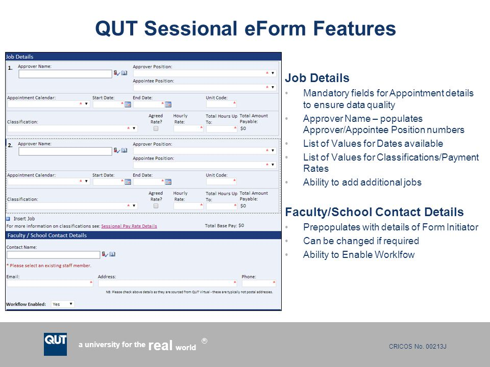 CRICOS No. 00213J a university for the world real R QUT Sessional eForm Features Job Details Mandatory fields for Appointment details to ensure data q
