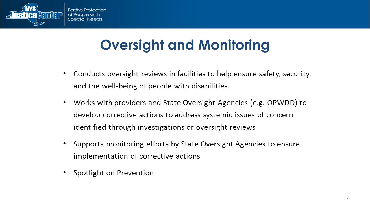 Conducts oversight reviews in facilities to help ensure safety, security, and the well-being of people with disabilities Works with providers and State Oversight Agencies (e.g.