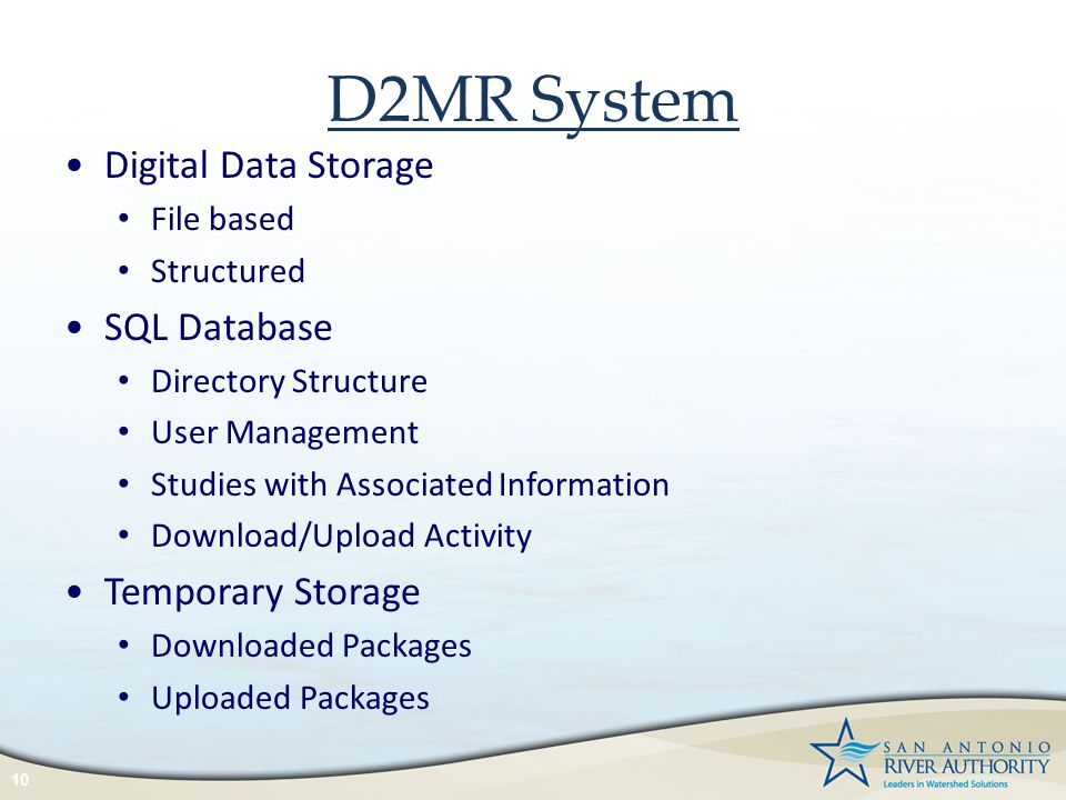 D2MR System 10 Digital Data Storage File based Structured SQL Database Directory Structure User Management Studies with Associated Information Downloa
