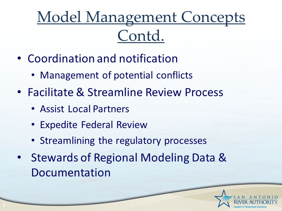 Model Management Concepts Contd. Coordination and notification Management of potential conflicts Facilitate & Streamline Review Process Assist Local P