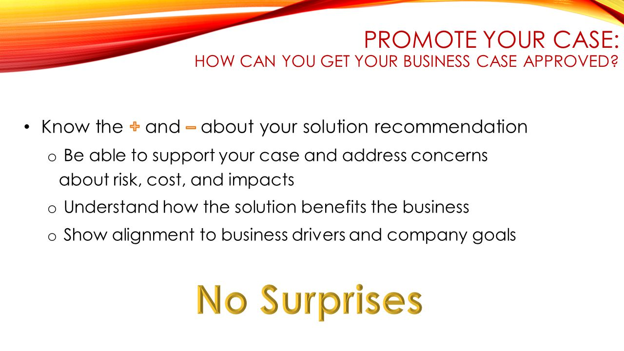 PROMOTE YOUR CASE: HOW CAN YOU GET YOUR BUSINESS CASE APPROVED