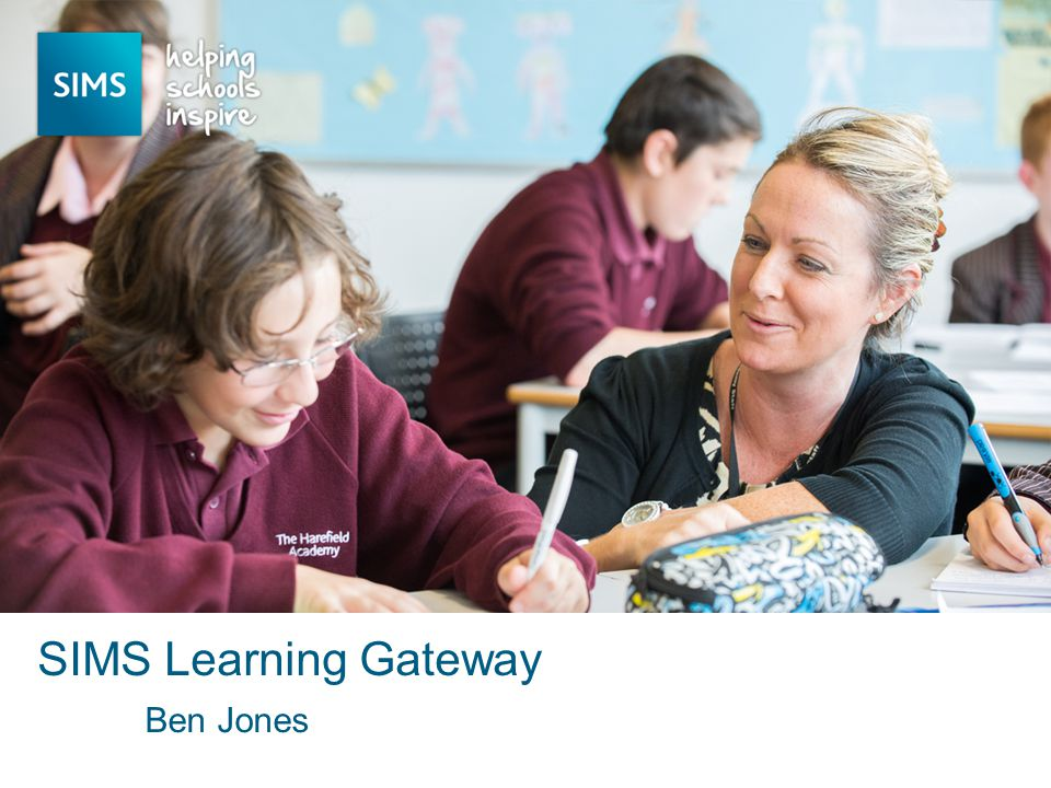 Ben Jones SIMS Learning Gateway
