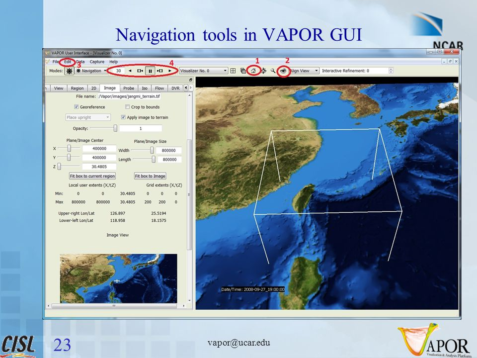 Navigation tools in VAPOR GUI vapor@ucar.edu 23