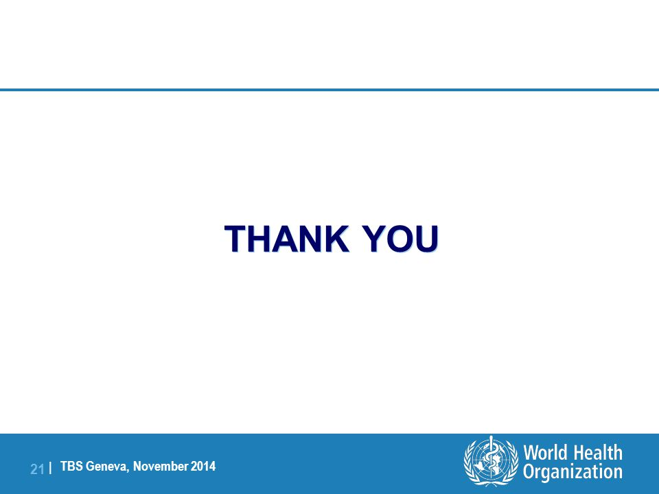 TBS Geneva, November 2014 21 | THANK YOU