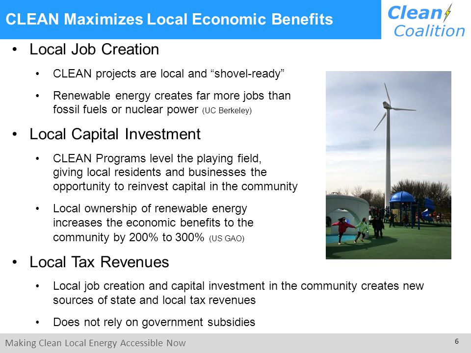 Making Clean Local Energy Accessible Now 7 CLEAN Programs are Simple and Transparent CLEAN Programs remove barriers and reduce costs Typical Germany paperwork for one projectTypical California paperwork for one project Could be a 1kW-sized project, but maximum 1MW (via CSI program).