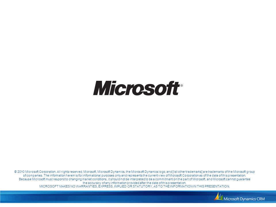 © 2010 Microsoft Corporation. All rights reserved.