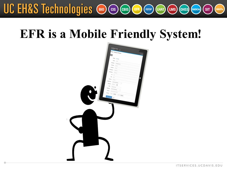 EFR is a Mobile Friendly System!
