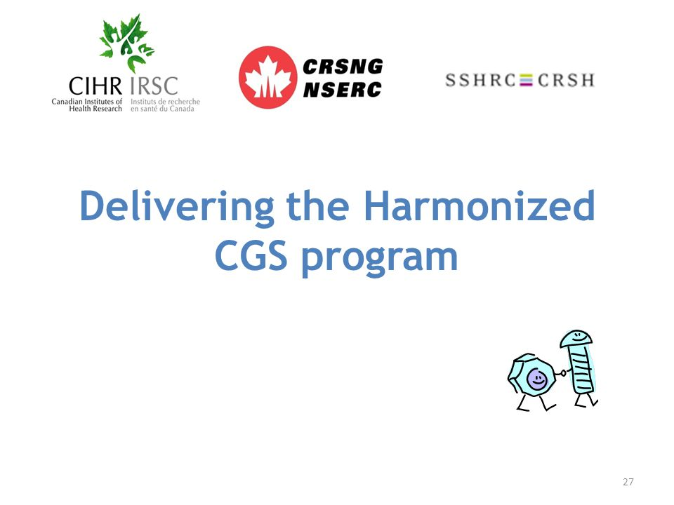 Delivering the Harmonized CGS program 27