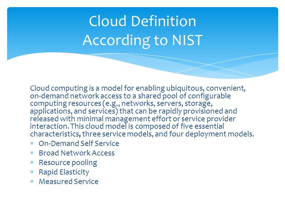 Cloud computing is a model for enabling ubiquitous, convenient, on-demand network access to a shared pool of configurable computing resources (e.g., networks, servers, storage, applications, and services) that can be rapidly provisioned and released with minimal management effort or service provider interaction.