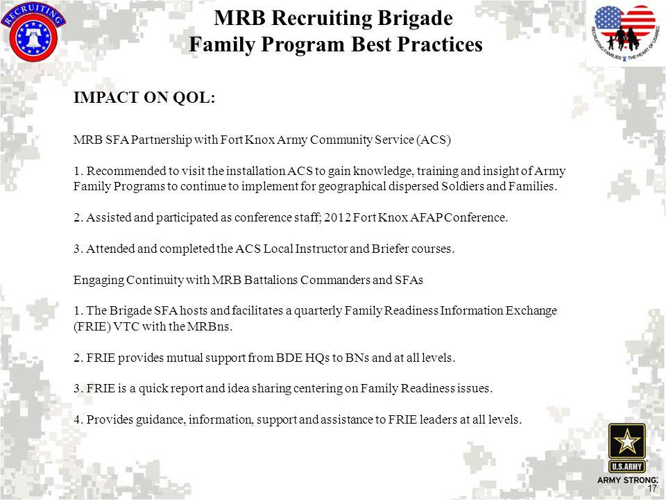 17 IMPACT ON QOL: MRB SFA Partnership with Fort Knox Army Community Service (ACS) 1.