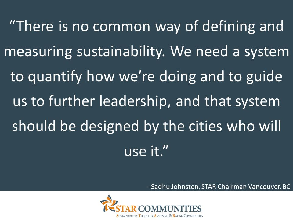 There is no common way of defining and measuring sustainability.