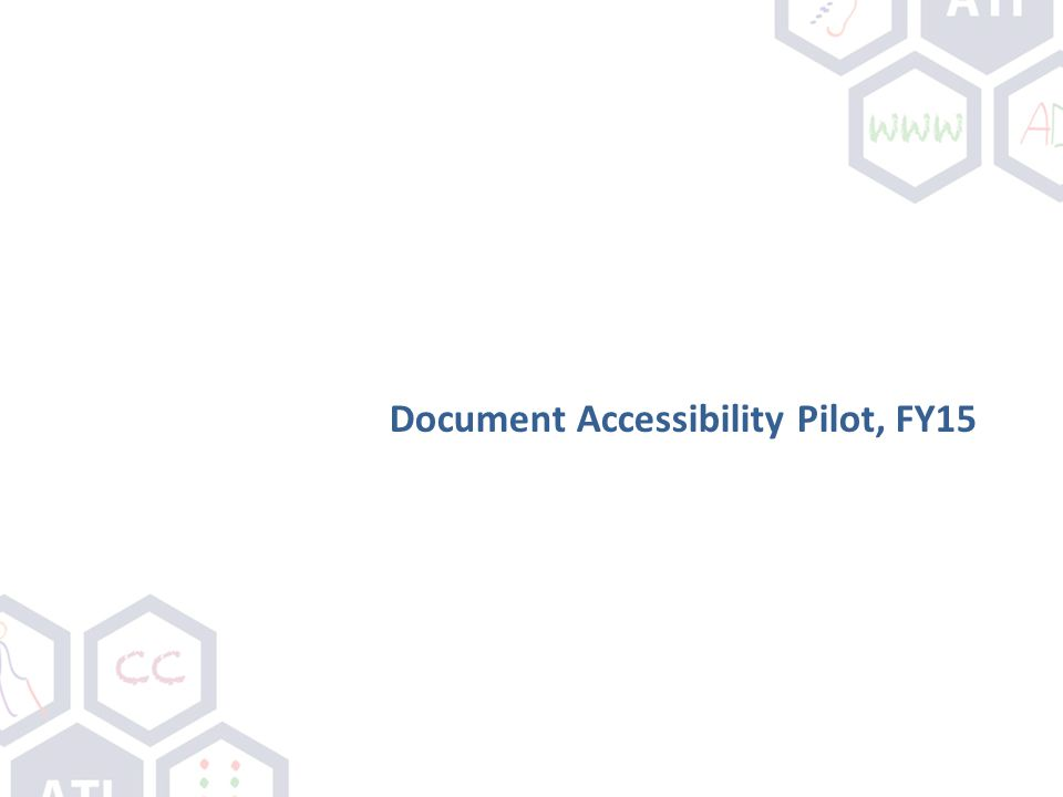 Document Accessibility Pilot, FY15