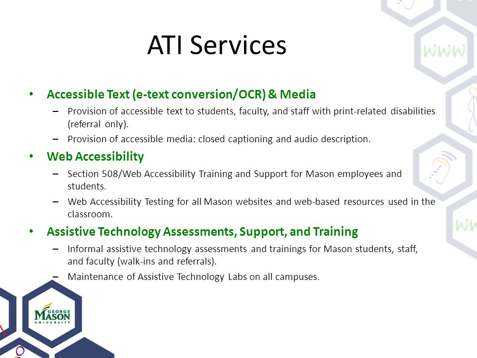 ATI Services Accessible Text (e-text conversion/OCR) & Media – Provision of accessible text to students, faculty, and staff with print-related disabil