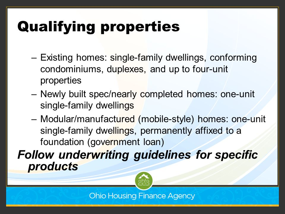 Qualifying properties cont… Properties must meet purchase price limits by county 2 acres – within municipal corporations 5 acres – outside municipal corporations Exceptions permitted if required by local health or safety code