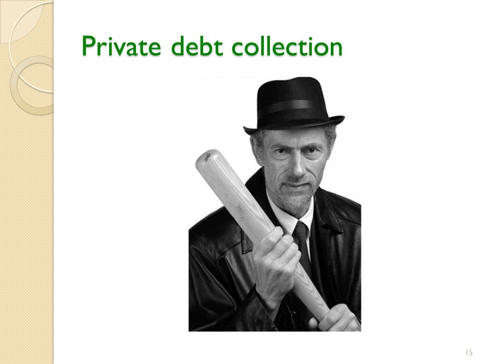 Private debt collection 15
