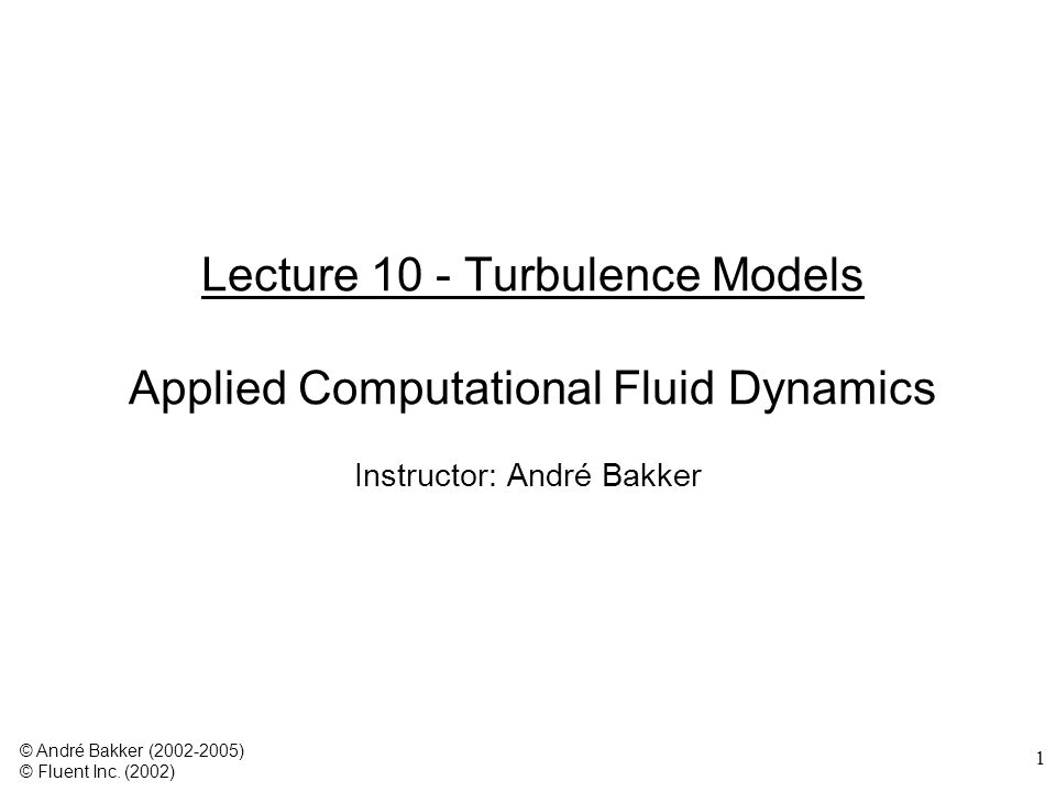 2 Turbulence models A turbulence model is a computational procedure to close the system of mean flow equations.