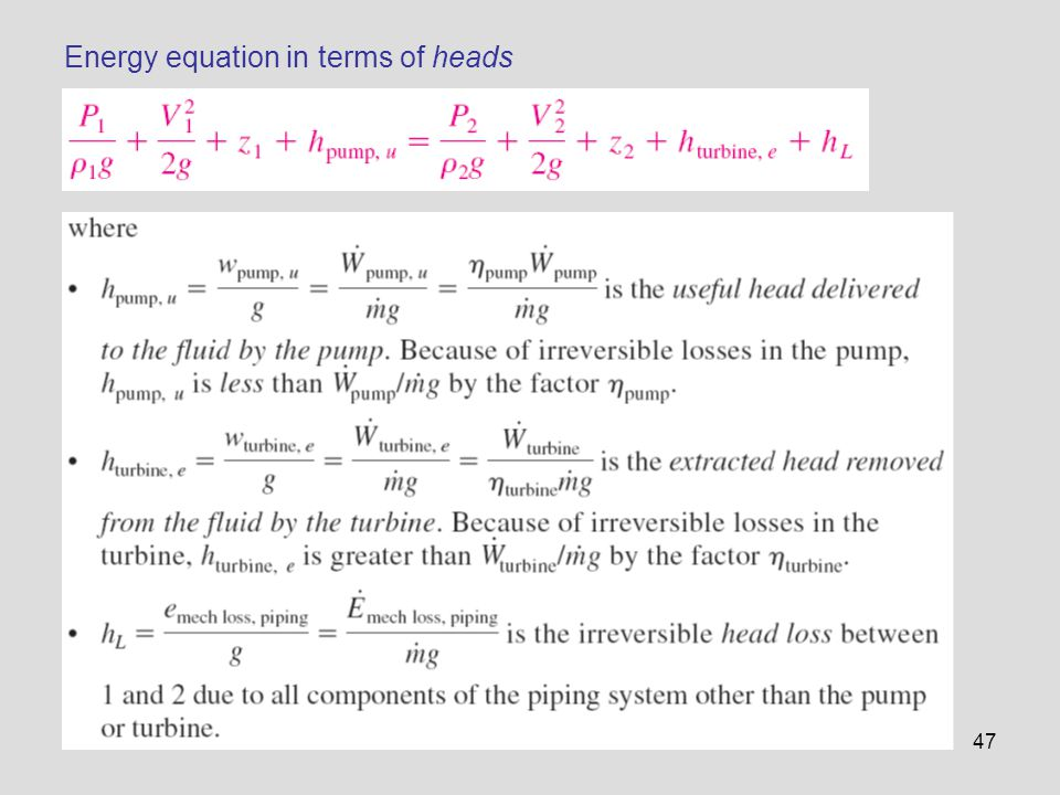 47 Energy equation in terms of heads