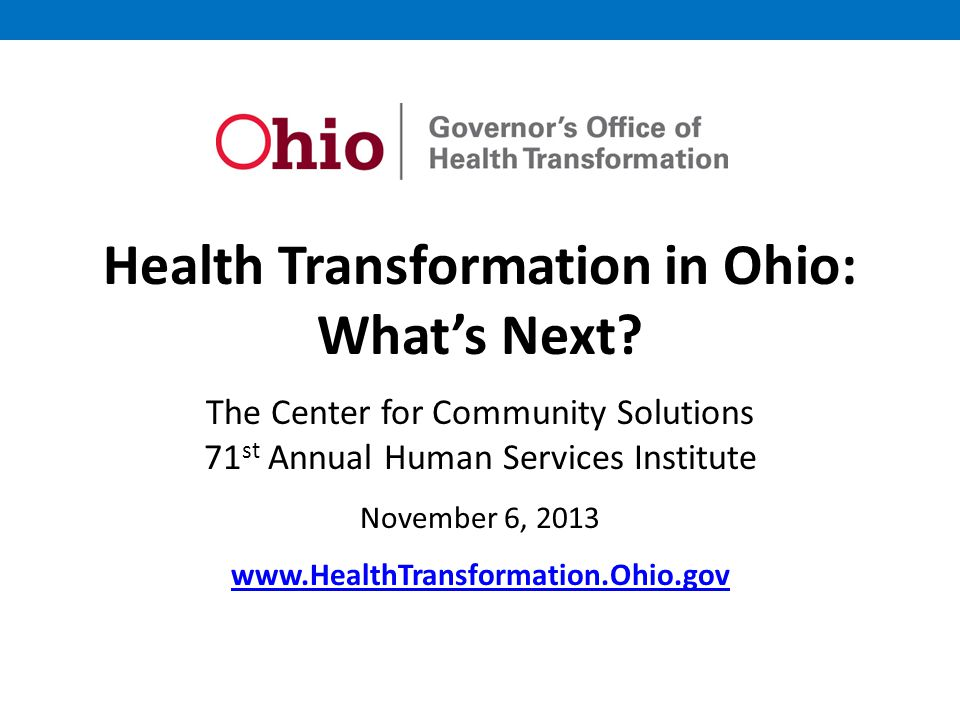Health Transformation in Ohio: What's Next.