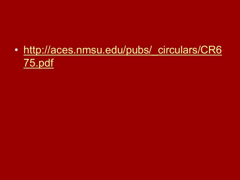 http://aces.nmsu.edu/pubs/_circulars/CR6 75.pdfhttp://aces.nmsu.edu/pubs/_circulars/CR6 75.pdf