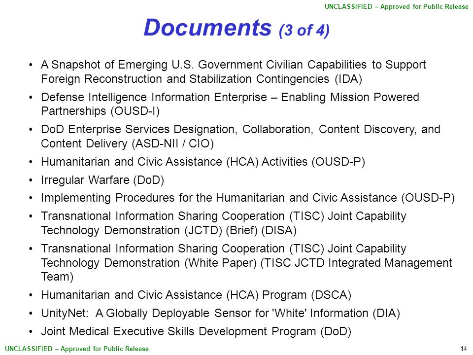 14 UNCLASSIFIED – Approved for Public Release A Snapshot of Emerging U.S. Government Civilian Capabilities to Support Foreign Reconstruction and Stabi