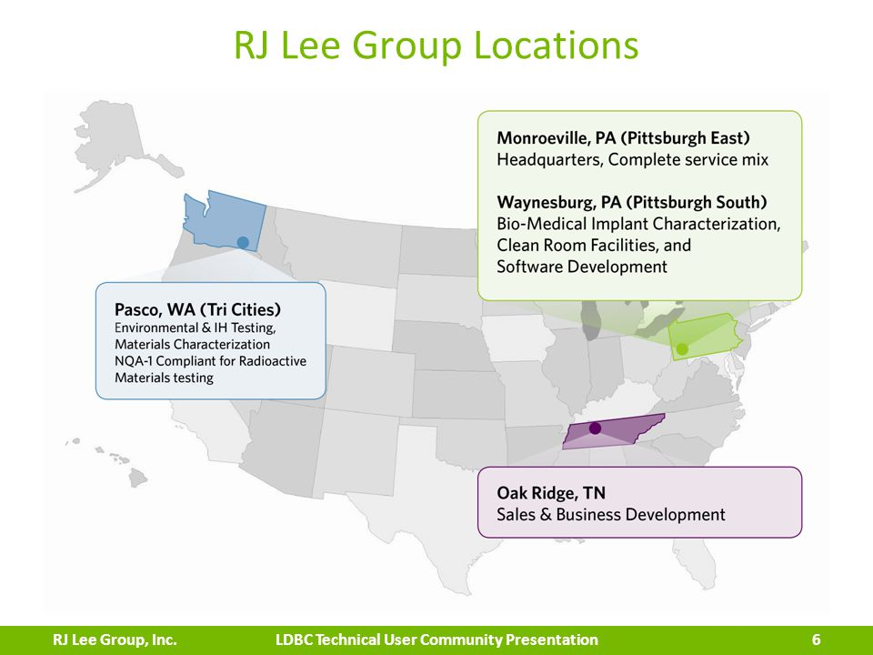 RJ Lee Group Locations 6 LDBC Technical User Community PresentationRJ Lee Group, Inc.