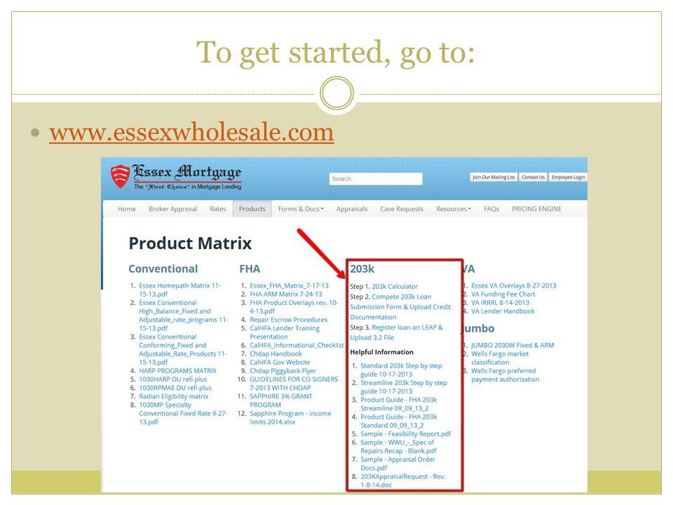 To get started, go to: www.essexwholesale.com