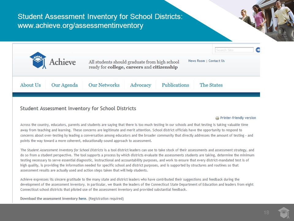 18 Student Assessment Inventory for School Districts: www.achieve.org/assessmentinventory