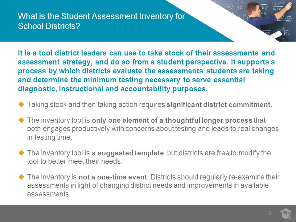 It is a tool district leaders can use to take stock of their assessments and assessment strategy, and do so from a student perspective.