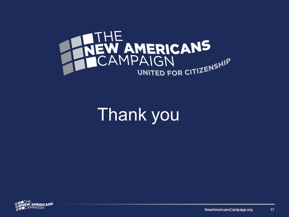 Thank you NewAmericansCampaign.org 17
