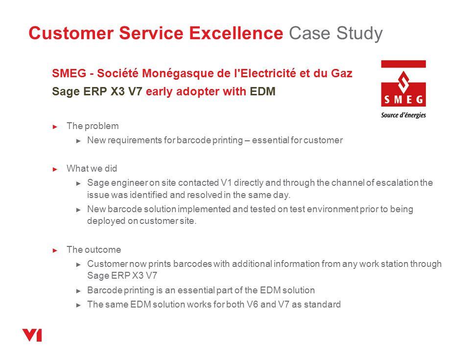 Customer Service Excellence Case Study SMEG - Société Monégasque de l'Electricité et du Gaz Sage ERP X3 V7 early adopter with EDM ► The problem ► New