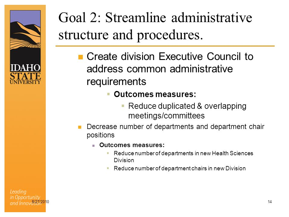 Goal 2: Streamline administrative structure and procedures.