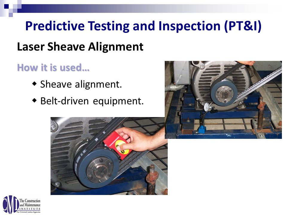 Laser Sheave Alignment How it is used…  Sheave alignment.