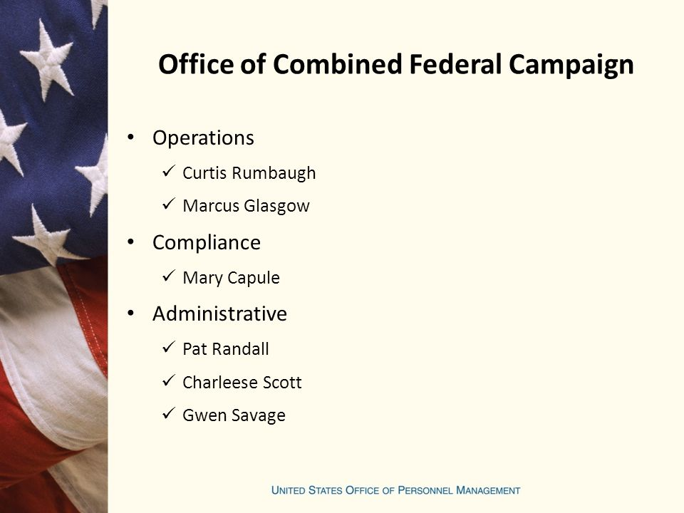 Office of Combined Federal Campaign Operations Curtis Rumbaugh Marcus Glasgow Compliance Mary Capule Administrative Pat Randall Charleese Scott Gwen Savage