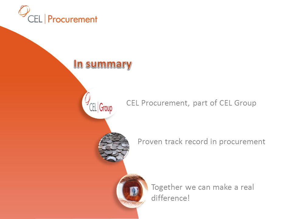 CEL Procurement, part of CEL Group Proven track record in procurement Together we can make a real difference!