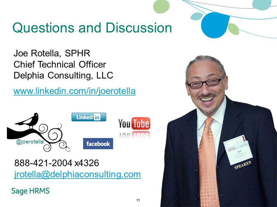 11 Joe Rotella, SPHR Chief Technical Officer Delphia Consulting, LLC www.linkedin.com/in/joerotella 888-421-2004 x4326 jrotella@delphiaconsulting.com @joerotella Questions and Discussion