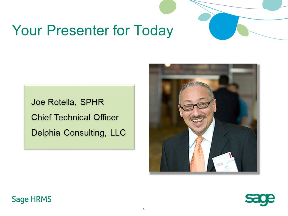4 Your Presenter for Today Joe Rotella, SPHR Chief Technical Officer Delphia Consulting, LLC Joe Rotella, SPHR Chief Technical Officer Delphia Consulting, LLC