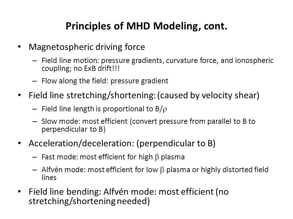 Principles of MHD Modeling, cont.