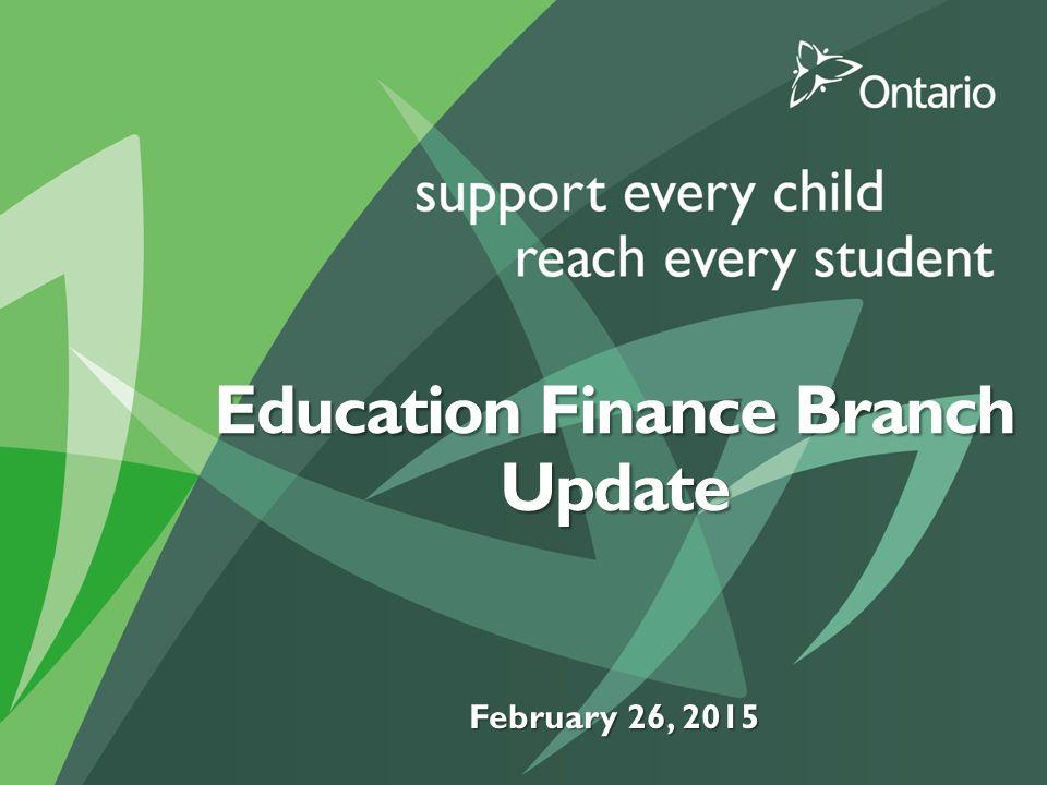 Education Finance Branch Update February 26, 2015