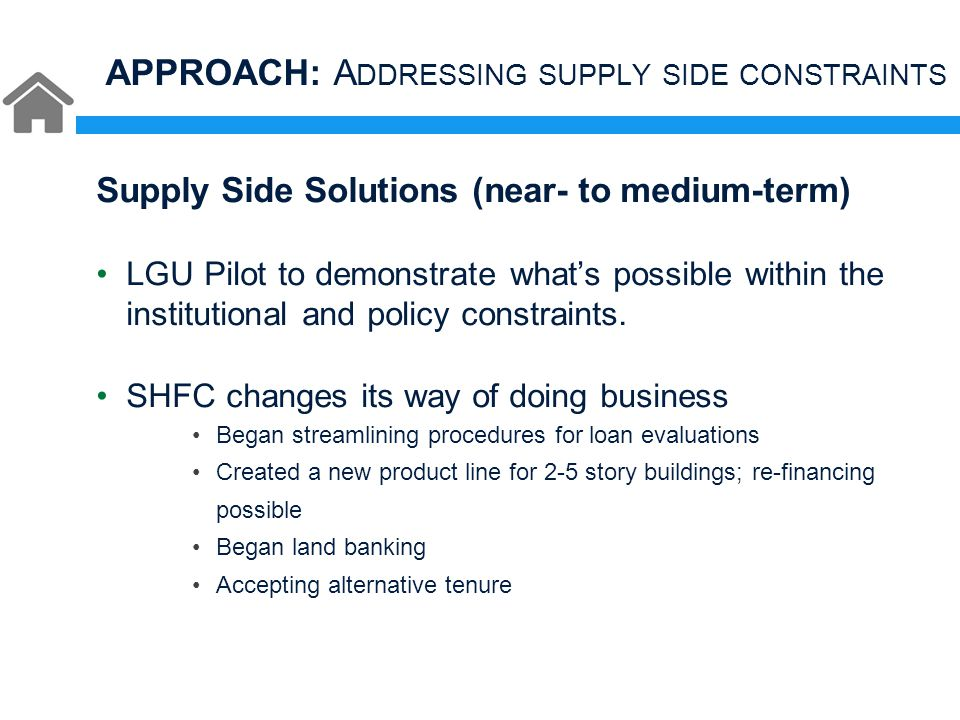 Supply Side Solutions (near- to medium-term) LGU Pilot to demonstrate what's possible within the institutional and policy constraints.