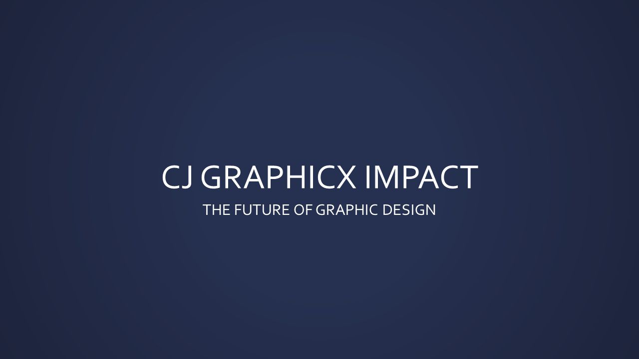 CJ GRAPHICX I.M.P.A.C.T (T) Thank Customer (C) Close Deal (A) Add Value (P) Provide Solution (M) Make Assessment (I) Initial Contact