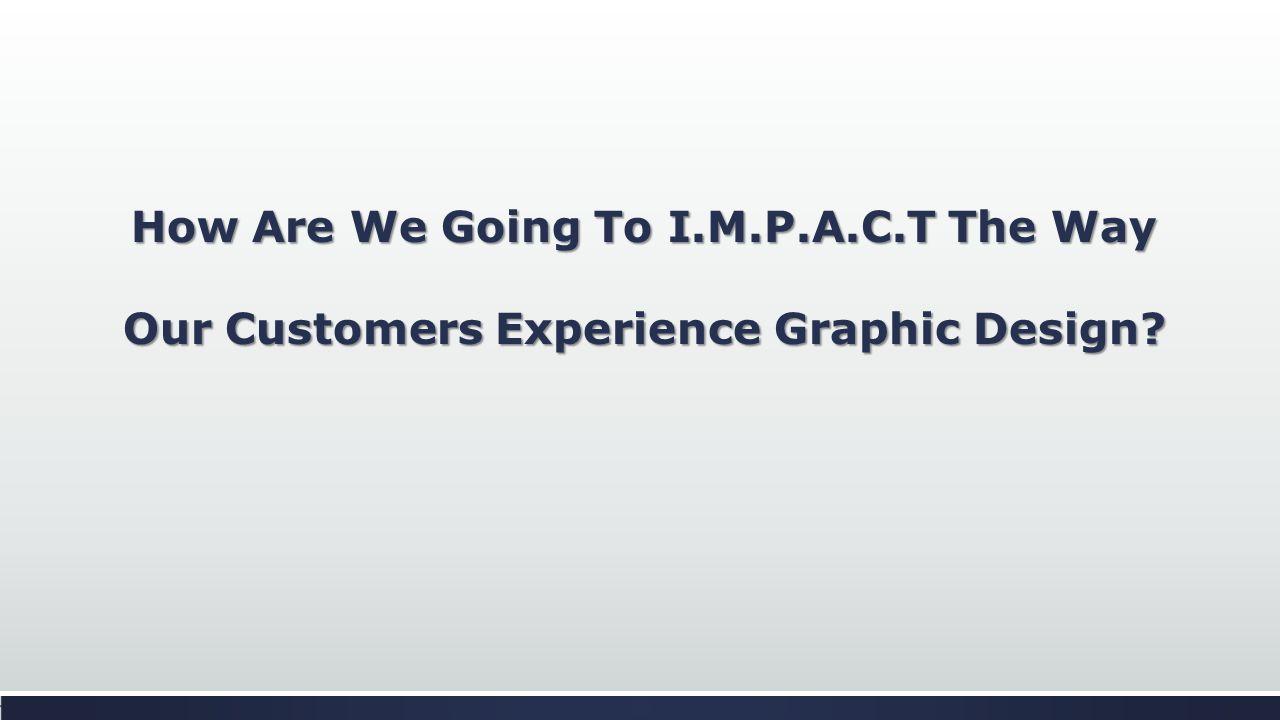 CJ GRAPHICX I.M.P.A.C.T (T) = (C) = (A) = (P) = (M) = (I) =
