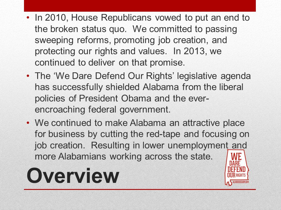 Overview In 2010, House Republicans vowed to put an end to the broken status quo.