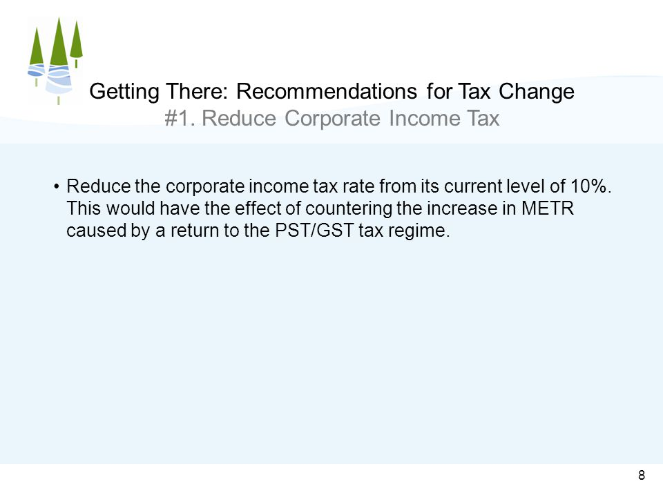 9 Getting There: Recommendations for Tax Change #2.